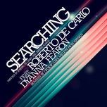 Roberto De Carlo feat. Dyanna Fearon 'Searching' (RDC Digital) artwork
