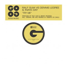 Ralf GUM vs. Dennis Legree and Inaya Day 'Try Me' (Gogo Music)