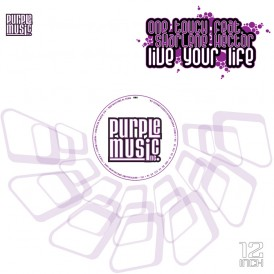 One Touch feat. Sharlene Hector 'Live your Life' (Purple Music)