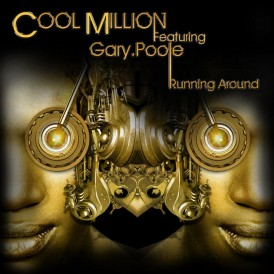 Cool Million feat. Gary Poole 'Running Around' (Sedsoul Records)